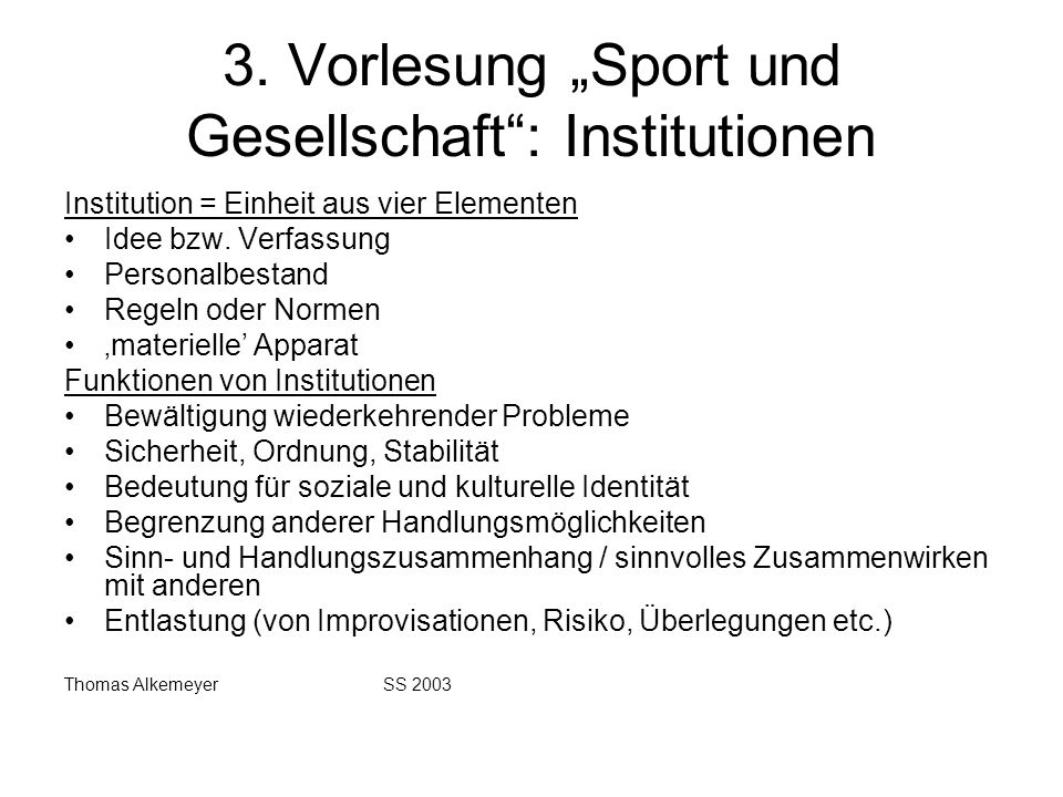 """3. Vorlesung """"Sport und Gesellschaft : Institutionen"""