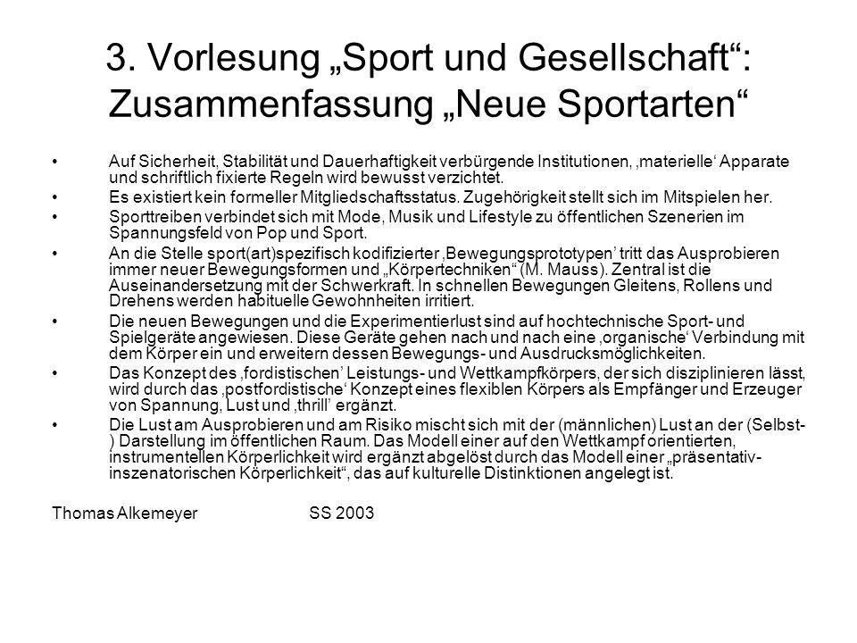"""3. Vorlesung """"Sport und Gesellschaft : Zusammenfassung """"Neue Sportarten"""