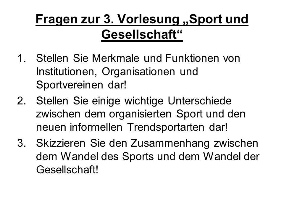 """Fragen zur 3. Vorlesung """"Sport und Gesellschaft"""