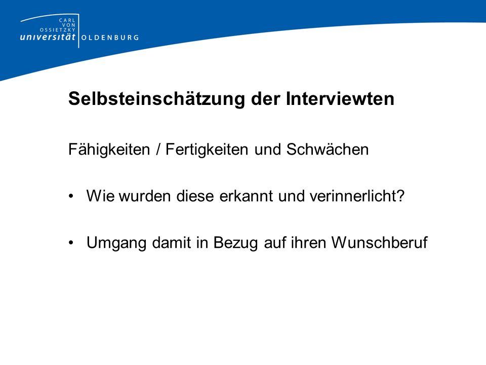 Selbsteinschätzung der Interviewten
