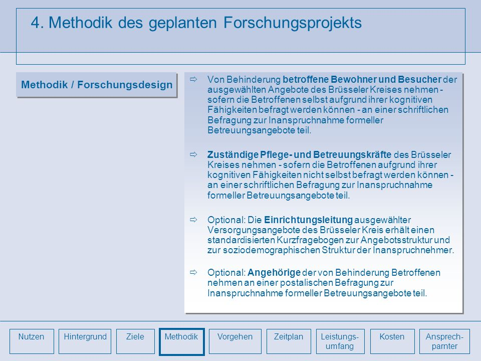 4. Methodik des geplanten Forschungsprojekts