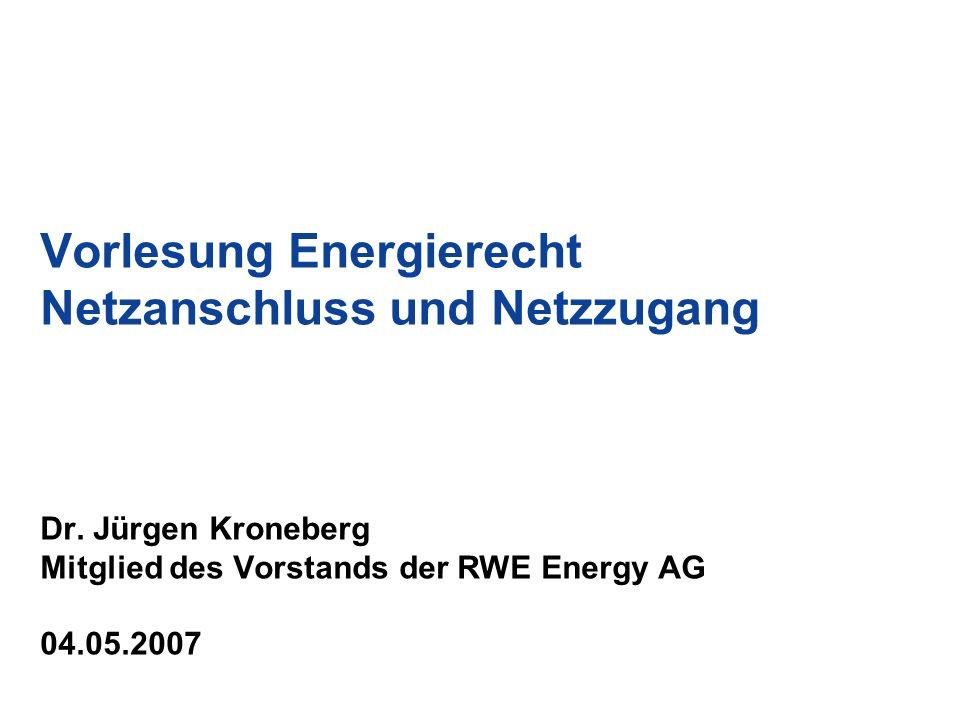Vorlesung Energierecht Netzanschluss und Netzzugang Dr