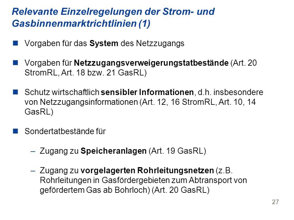Relevante Einzelregelungen der Strom- und Gasbinnenmarktrichtlinien (1)