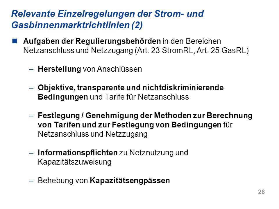 Relevante Einzelregelungen der Strom- und Gasbinnenmarktrichtlinien (2)