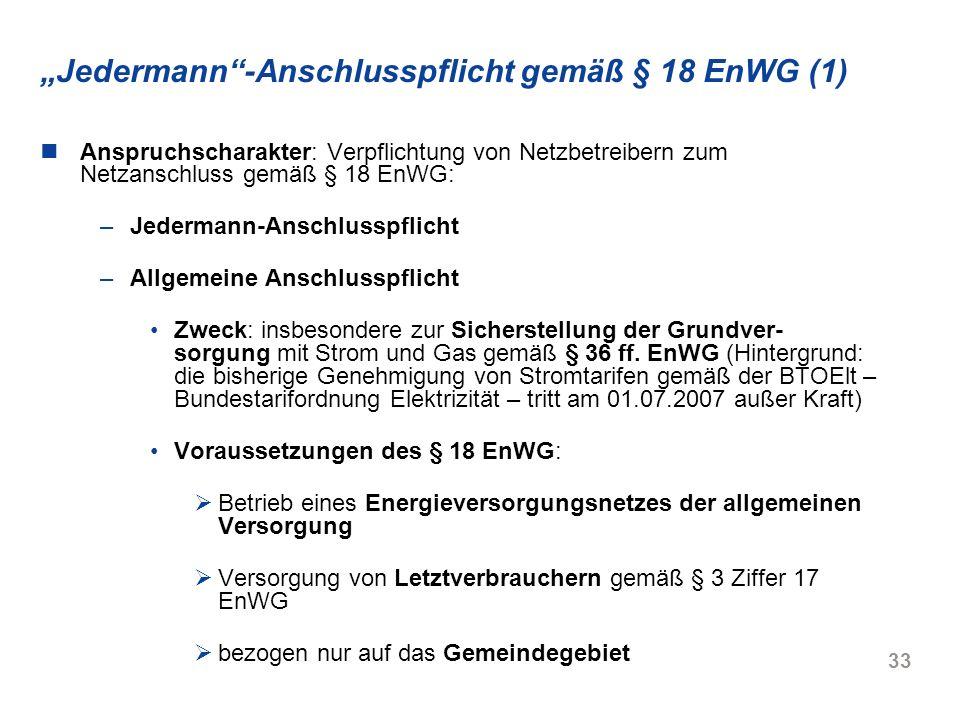 """""""Jedermann -Anschlusspflicht gemäß § 18 EnWG (1)"""