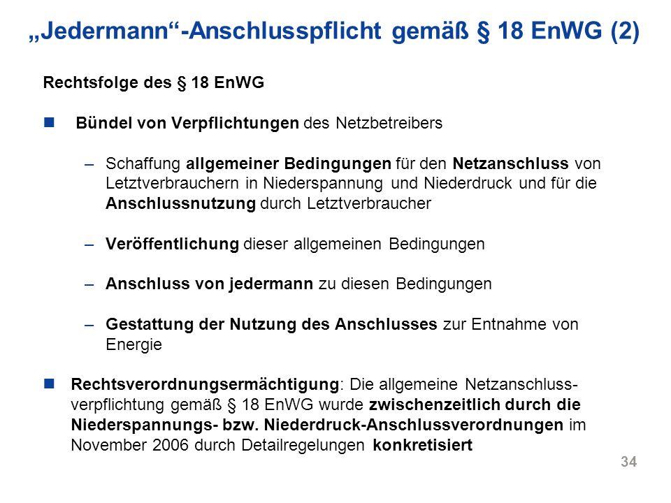 """""""Jedermann -Anschlusspflicht gemäß § 18 EnWG (2)"""