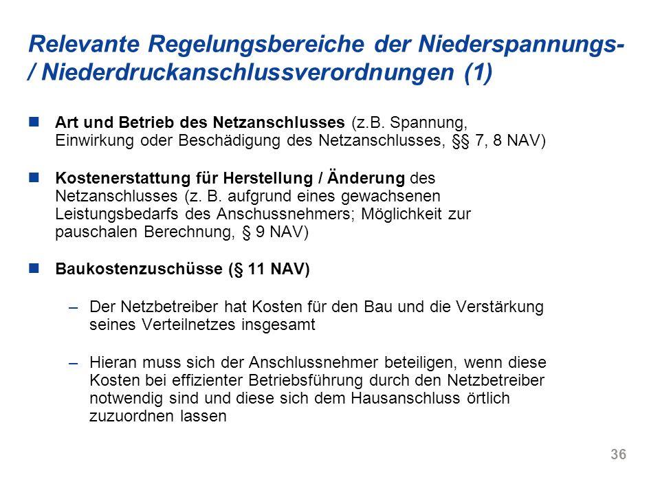 Relevante Regelungsbereiche der Niederspannungs- / Niederdruckanschlussverordnungen (1)