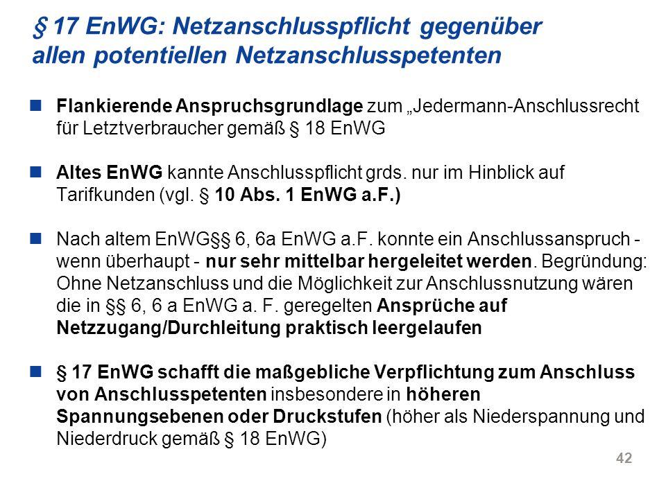 § 17 EnWG: Netzanschlusspflicht gegenüber allen potentiellen Netzanschlusspetenten