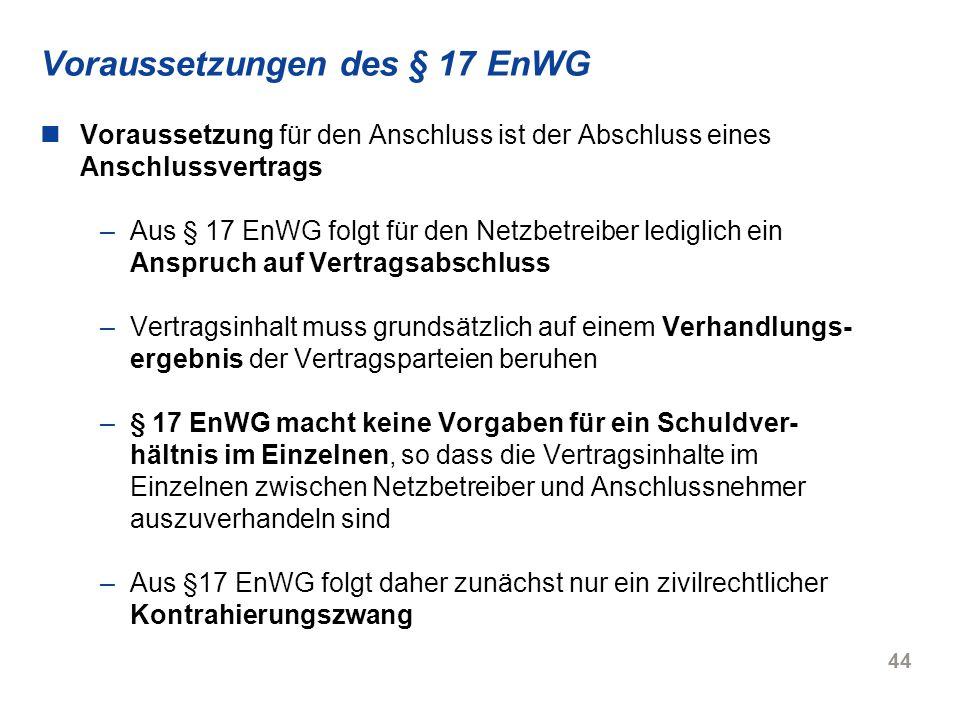 Voraussetzungen des § 17 EnWG