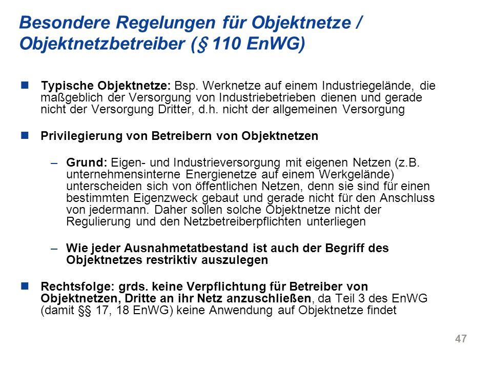 Besondere Regelungen für Objektnetze / Objektnetzbetreiber (§ 110 EnWG)