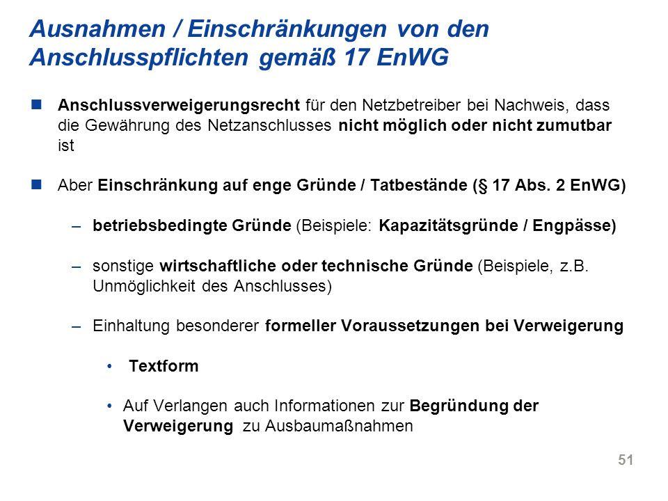 Ausnahmen / Einschränkungen von den Anschlusspflichten gemäß 17 EnWG
