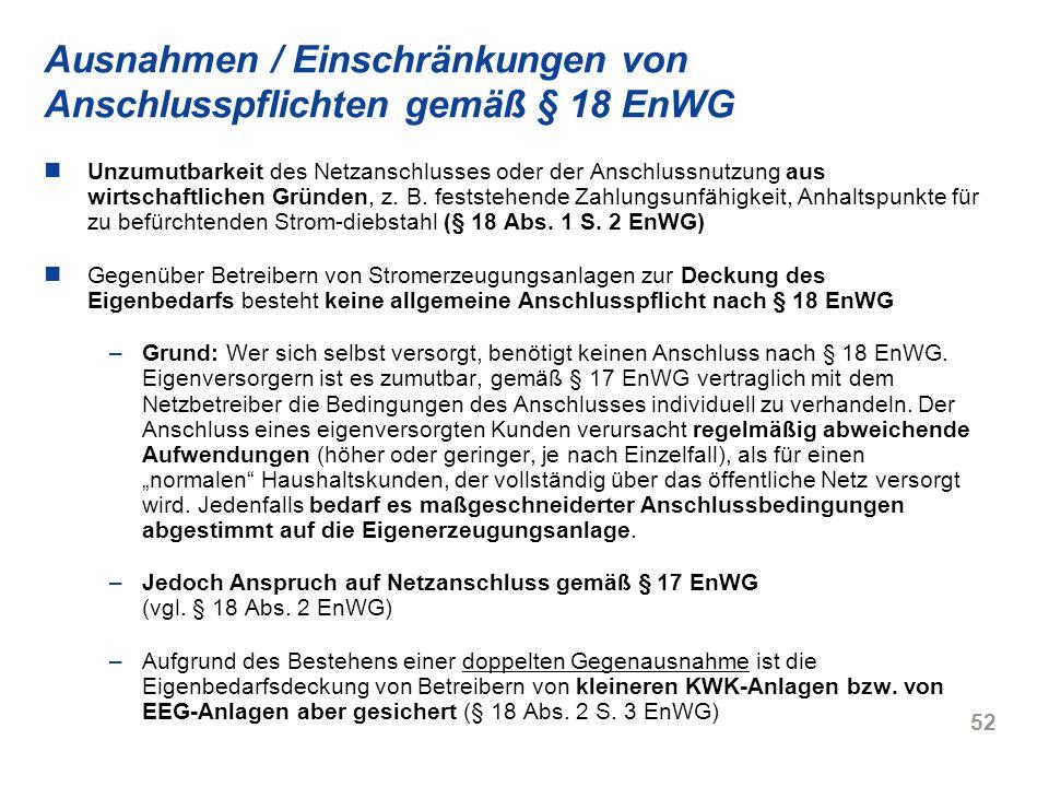 Ausnahmen / Einschränkungen von Anschlusspflichten gemäß § 18 EnWG