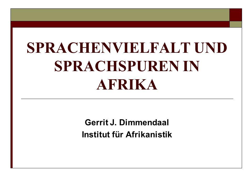 SPRACHENVIELFALT UND SPRACHSPUREN IN AFRIKA