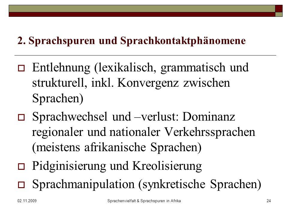 2. Sprachspuren und Sprachkontaktphänomene