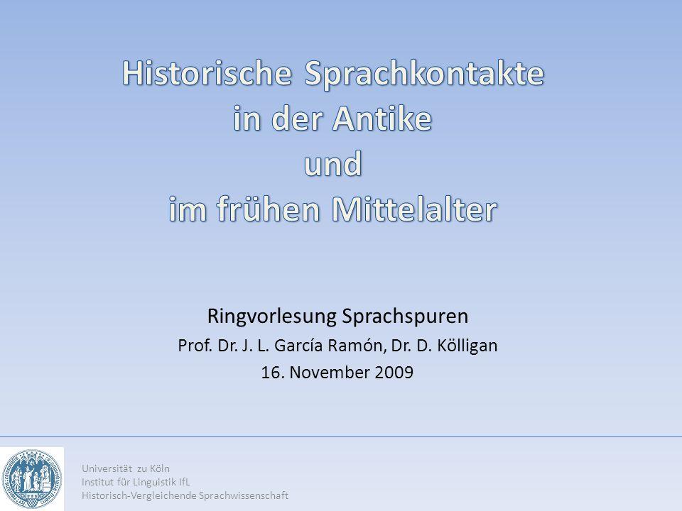 Historische Sprachkontakte in der Antike und im frühen Mittelalter