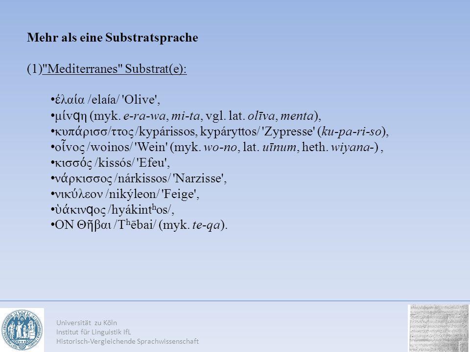 Mehr als eine Substratsprache Mediterranes Substrat(e):