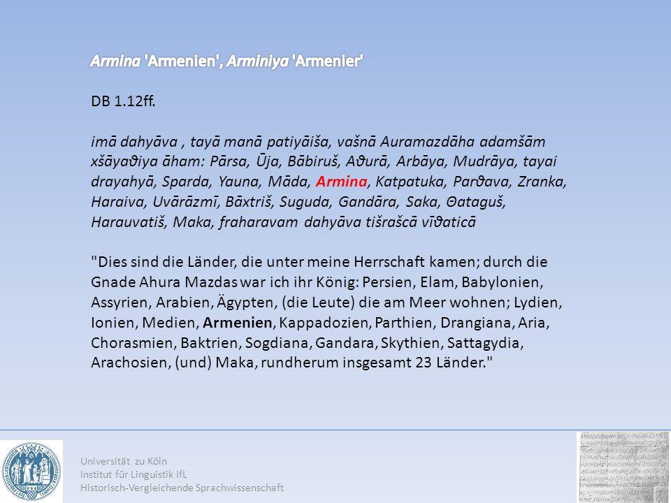 Armina Armenien , Arminiya Armenier DB 1.12ff.