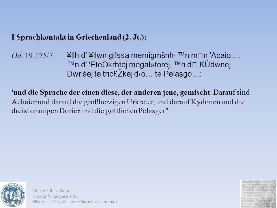 I Sprachkontakt in Griechenland (2. Jt.):