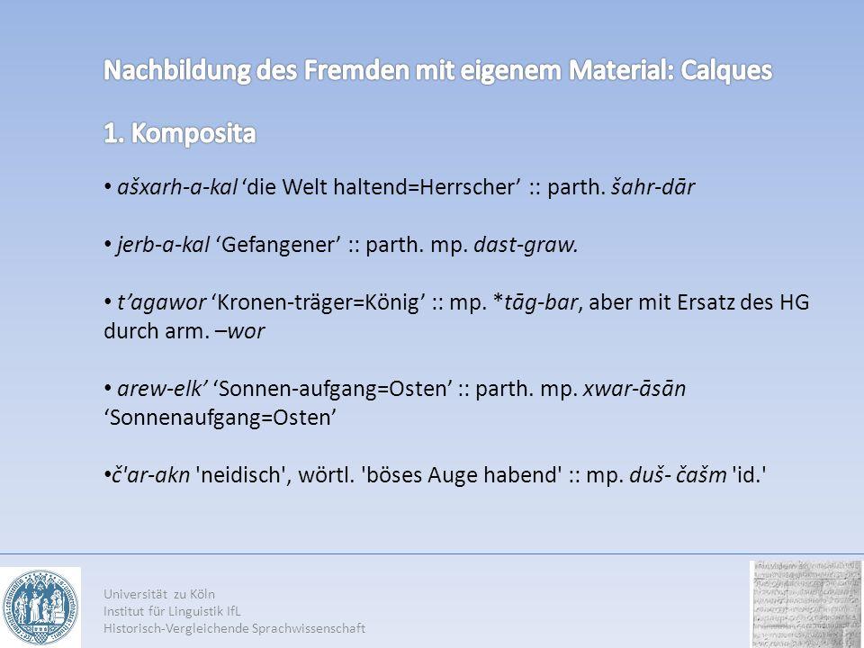 Nachbildung des Fremden mit eigenem Material: Calques 1. Komposita
