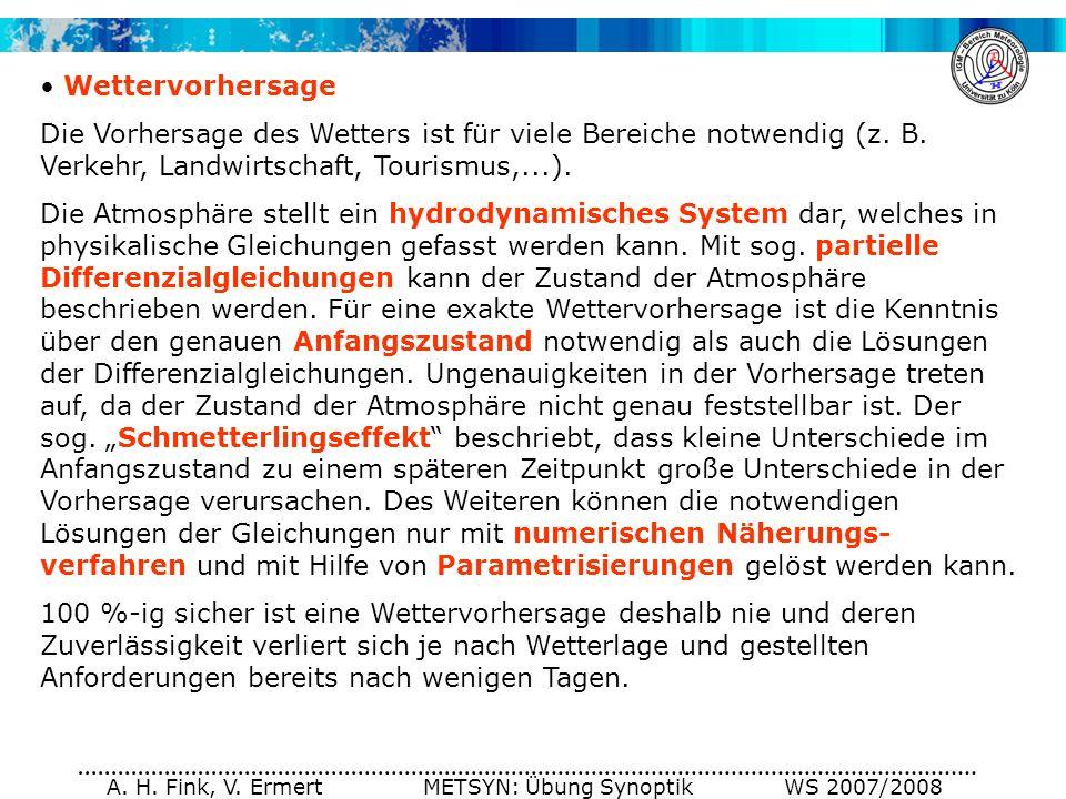 A. H. Fink, V. Ermert METSYN: Übung Synoptik WS 2007/2008