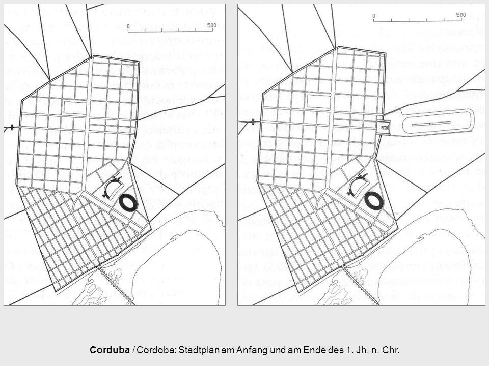 Corduba / Cordoba: Stadtplan am Anfang und am Ende des 1. Jh. n. Chr.