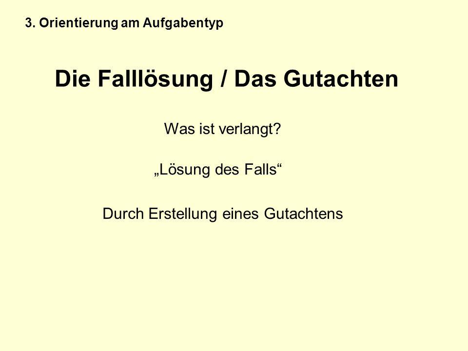 Die Falllösung / Das Gutachten