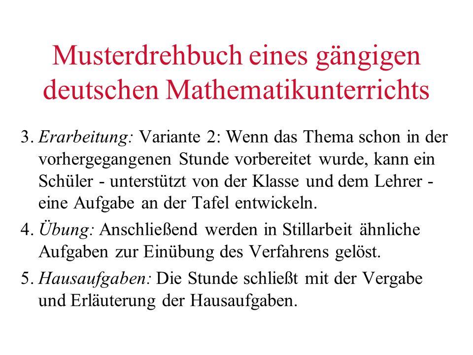 Musterdrehbuch eines gängigen deutschen Mathematikunterrichts