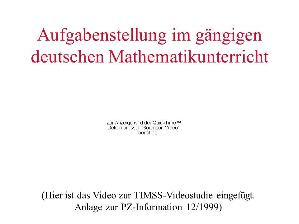 Aufgabenstellung im gängigen deutschen Mathematikunterricht