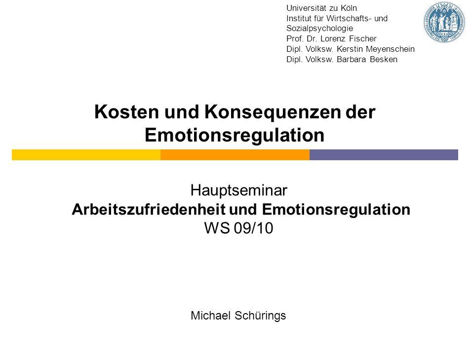 Kosten und Konsequenzen der Emotionsregulation