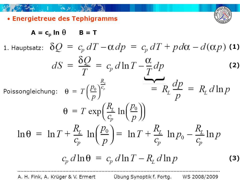 Energietreue des Tephigramms A = cp ln  B = T