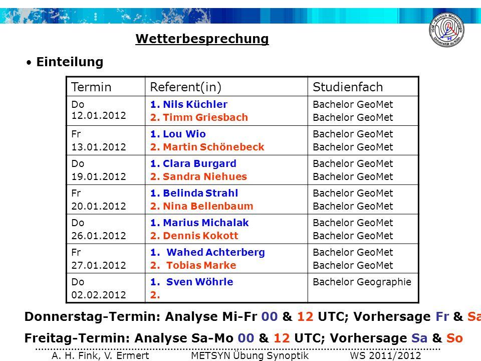A. H. Fink, V. Ermert METSYN Übung Synoptik WS 2011/2012