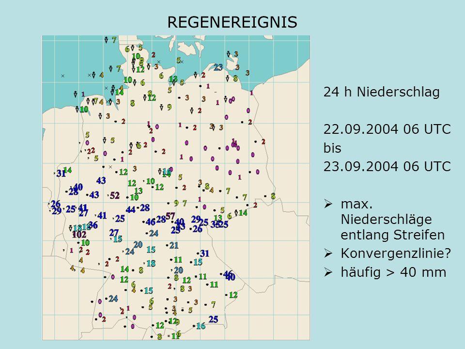 REGENEREIGNIS 24 h Niederschlag 22.09.2004 06 UTC bis