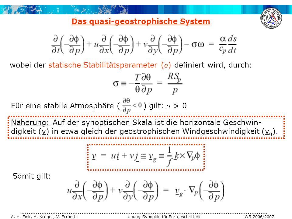 Für eine stabile Atmosphäre ( ) gilt:  > 0