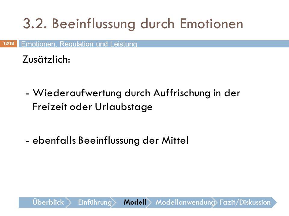 3.2. Beeinflussung durch Emotionen