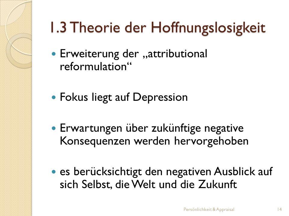 1.3 Theorie der Hoffnungslosigkeit