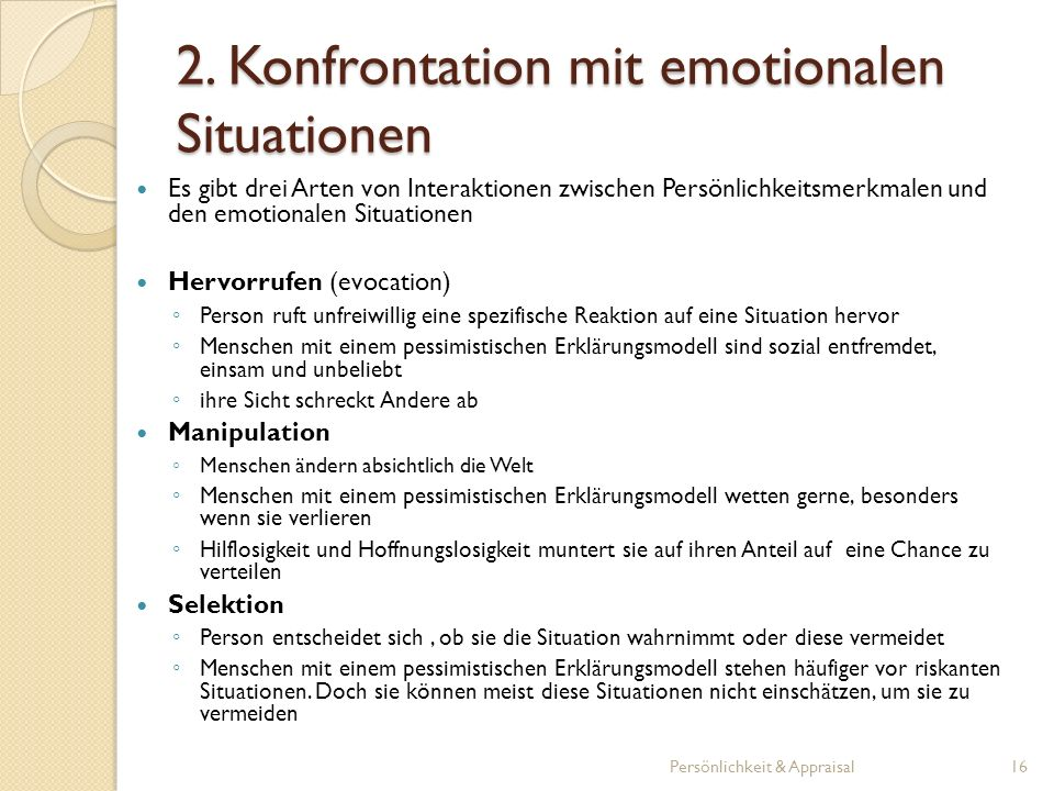 2. Konfrontation mit emotionalen Situationen