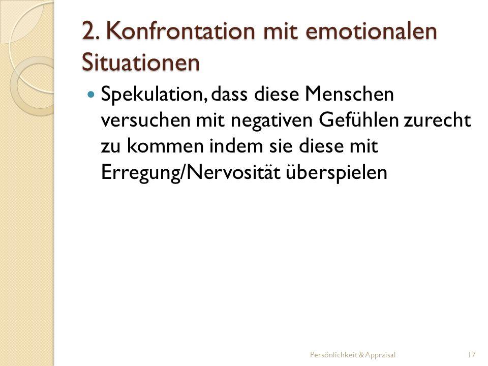 2. Konfrontation mit emotionalen Situationen