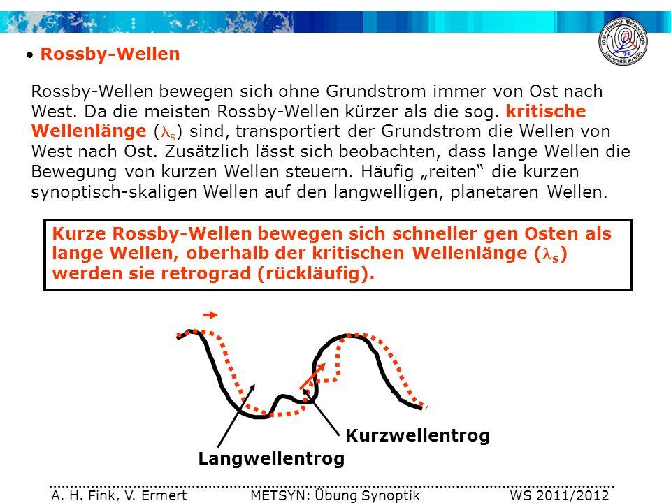 A. H. Fink, V. Ermert METSYN: Übung Synoptik WS 2011/2012