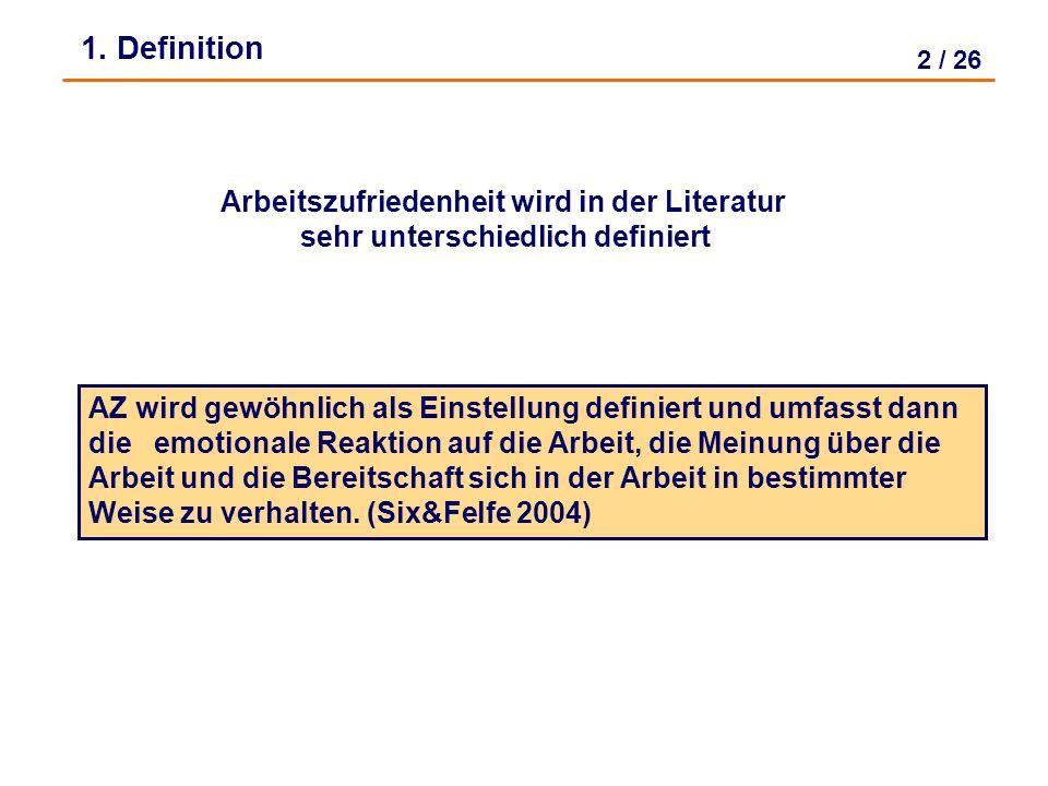 1. Definition Arbeitszufriedenheit wird in der Literatur