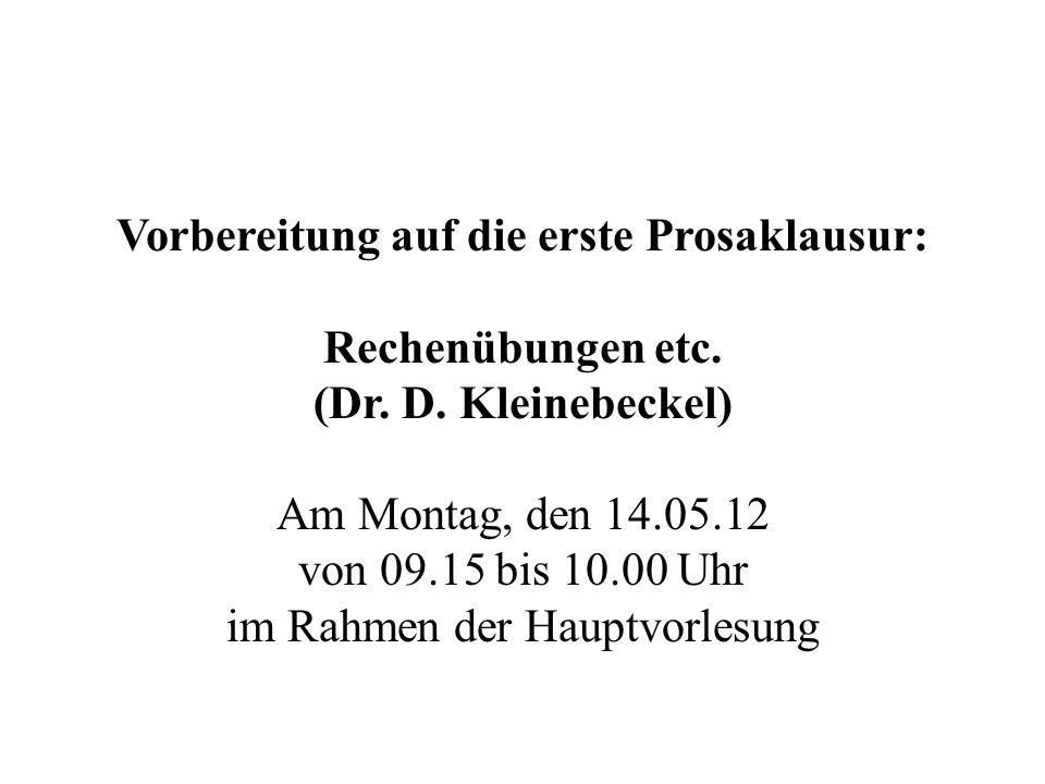 Vorbereitung auf die erste Prosaklausur: