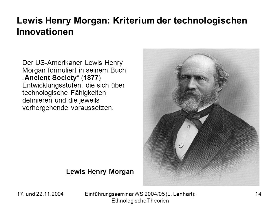 Lewis Henry Morgan: Kriterium der technologischen Innovationen
