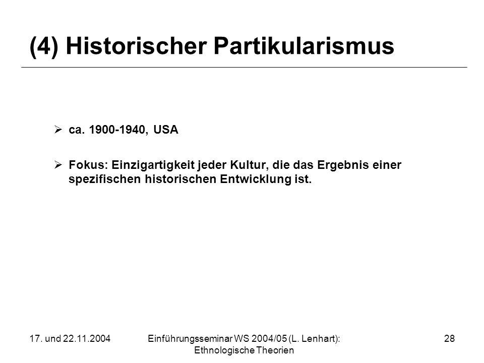 (4) Historischer Partikularismus