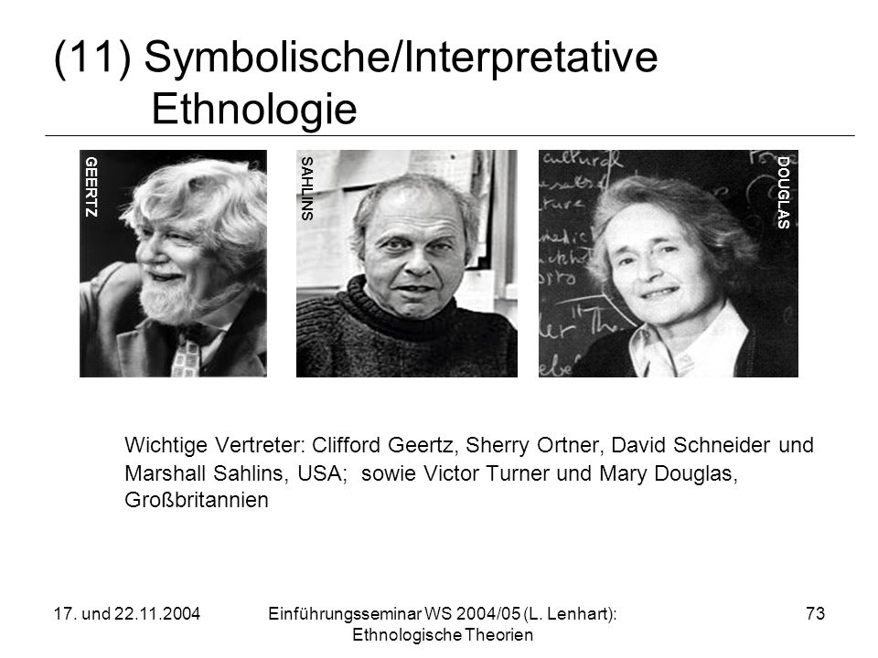 (11) Symbolische/Interpretative Ethnologie