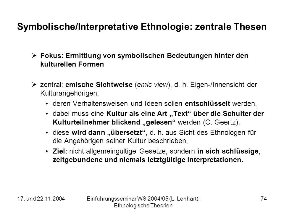 Symbolische/Interpretative Ethnologie: zentrale Thesen