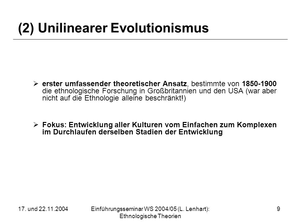 (2) Unilinearer Evolutionismus