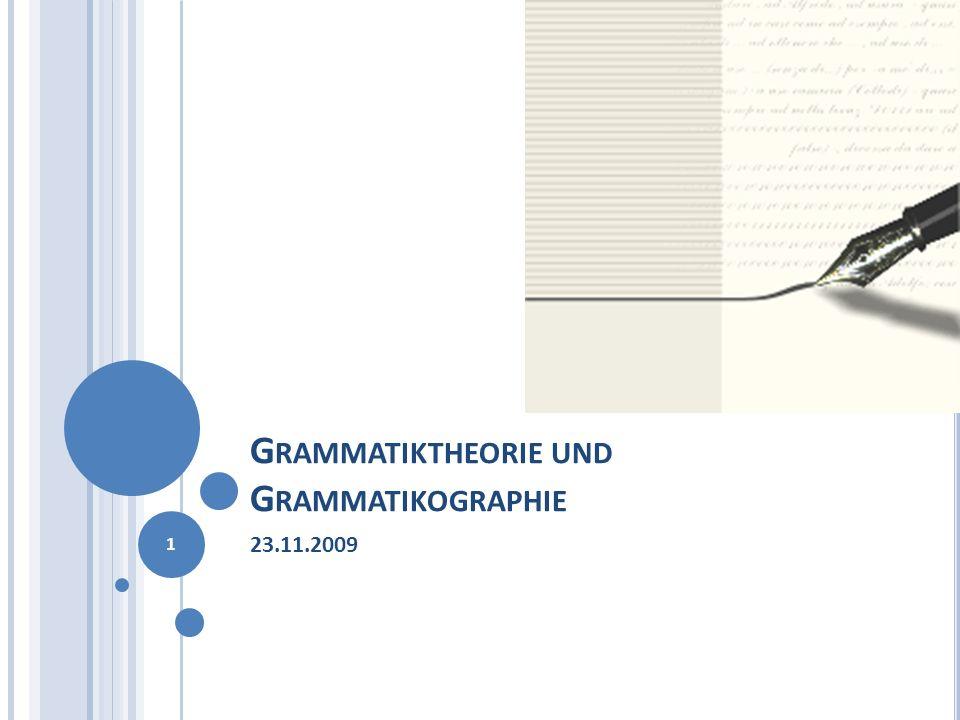 Grammatiktheorie und Grammatikographie