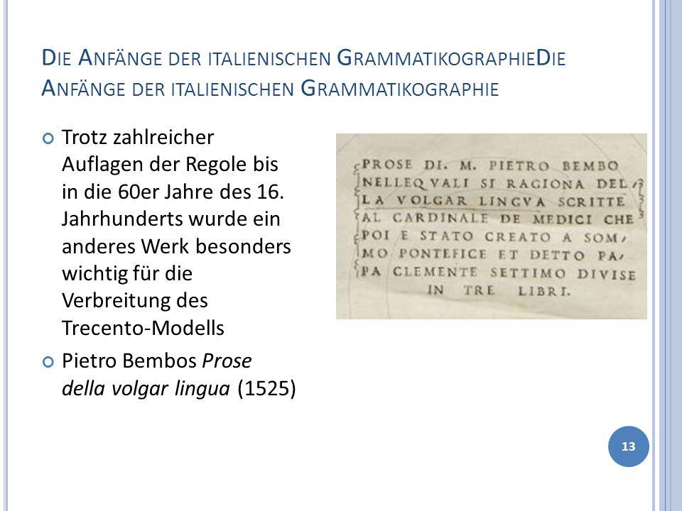 Die Anfänge der italienischen GrammatikographieDie Anfänge der italienischen Grammatikographie