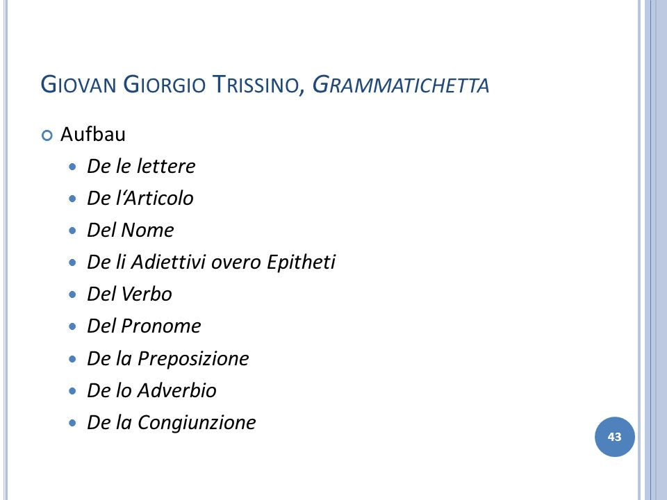 Giovan Giorgio Trissino, Grammatichetta