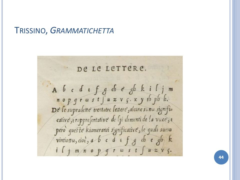 Trissino, Grammatichetta
