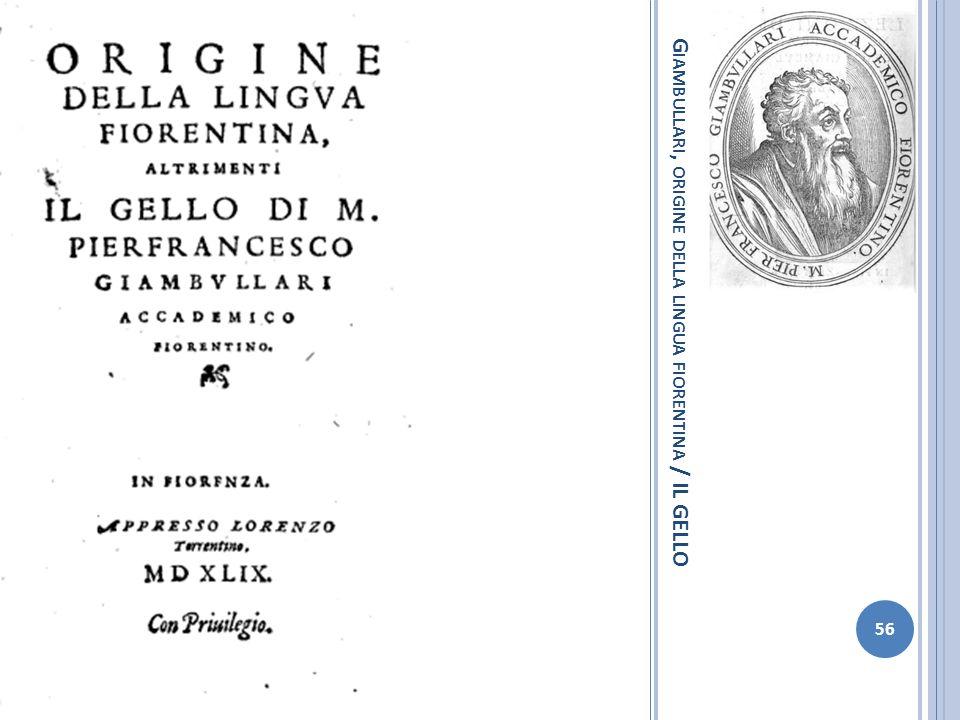 Giambullari, origine della lingua fiorentina / IL GELLO